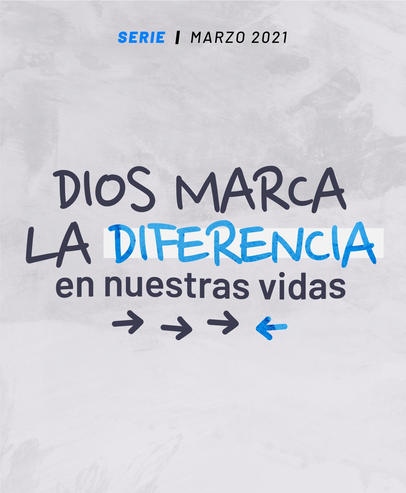 Dios marca la diferencia en nuestras vidas