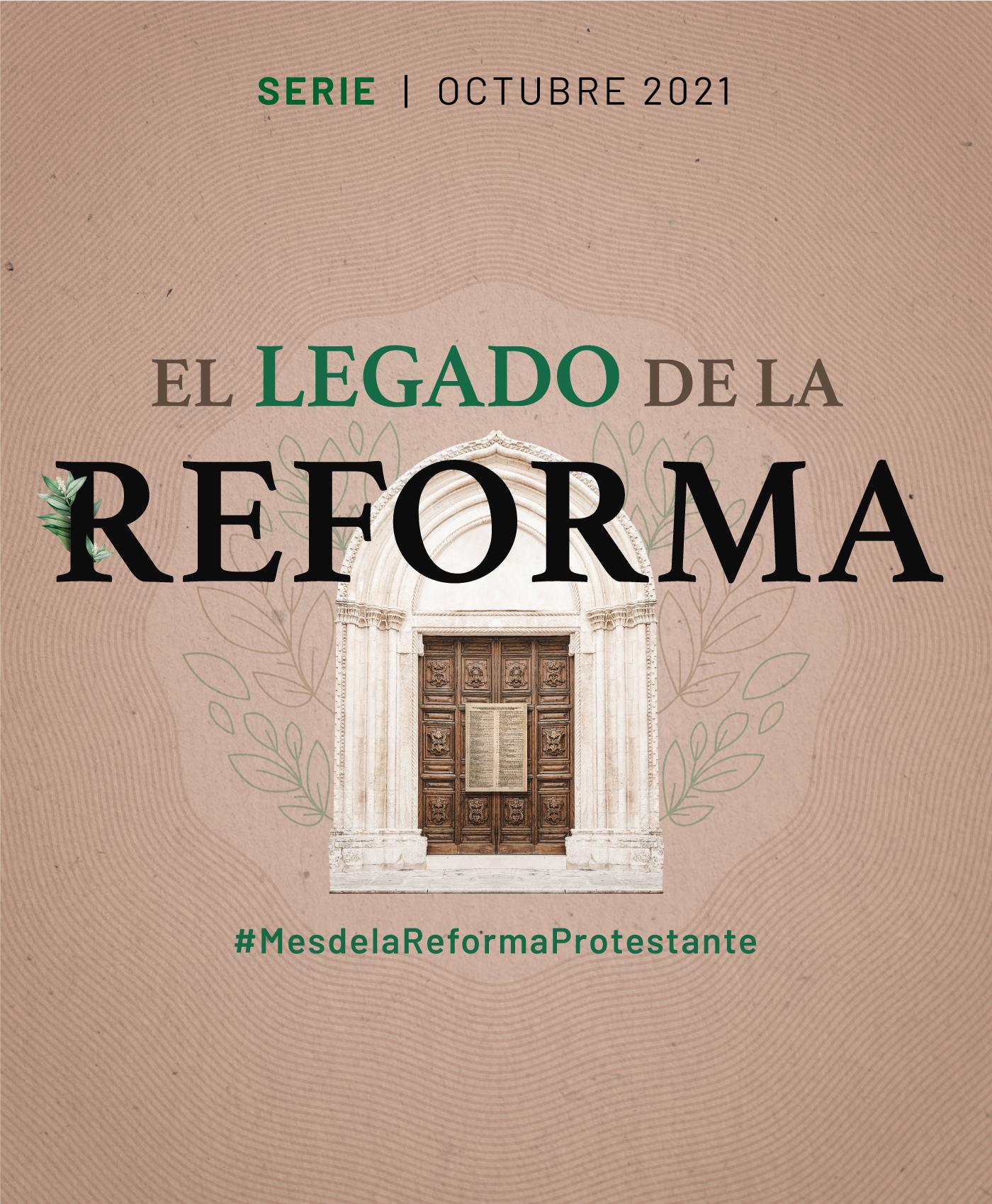 El legado cultural de la Reforma