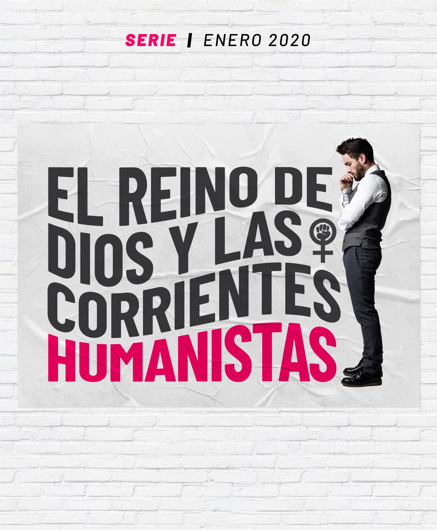 El Reino de Dios y las Corrientes Humanistas